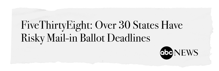 FiveThirtyEight: Over 30 States Have Risky Mail-in Ballot Deadlines